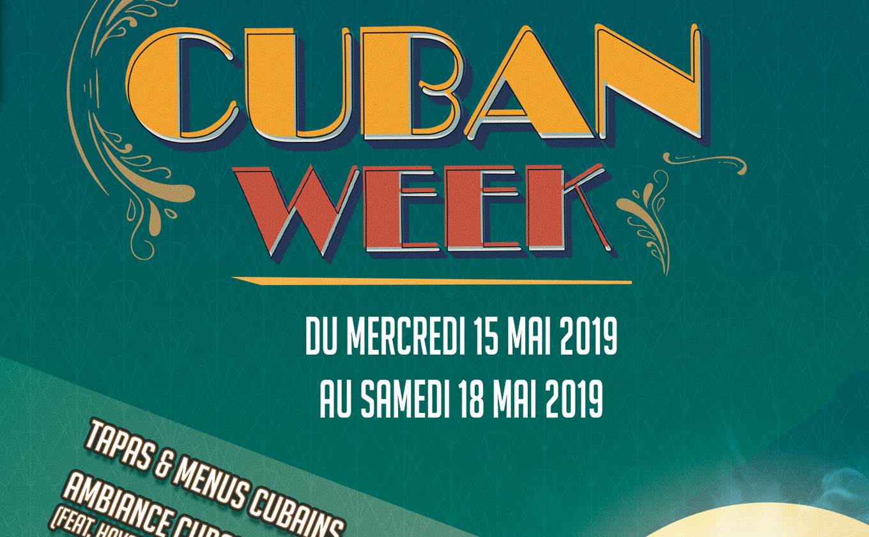 Cuban week en mai 2019