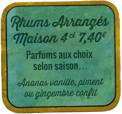 Rhums Arrangés Maison 4 cl 7,40€