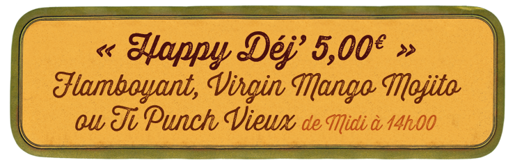 Happy Déj' 5,00€